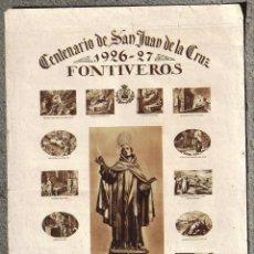 Carteles: CARTEL POSTER. CENTENARIO DE SAN JUAN DE LA CRUZ. 1926 - 1927. FONTIVEROS, ÁVILA. G. V, S.A. MADRID.. Lote 101357463