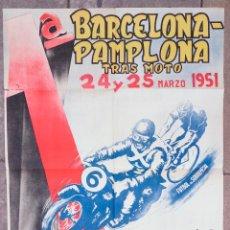 Carteles: MOTOCICLISMO. BARCELONA-PAMPLONA TRAS MOTO, 1951. CLUB VELO SANS, UC. NAVARRA 99X68 CM.. Lote 101447863