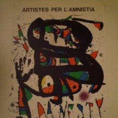"""Carteles: JOAN MIRÓ. CARTEL """"ARTISTES PER L'AMNISTIA"""". FUNDACIÓ JOAN MIRÓ. BARCELONA . Lote 101767851"""