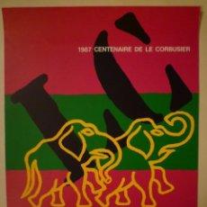 Carteles: LE CORBUSIER. CENTENAIRE DE LA CORBUSIER. IMMEUBLE DE VERRE DE LA CORBUSIER. GINEBRA. 1987. Lote 101768371