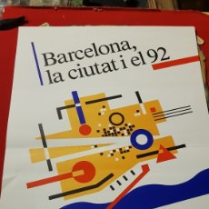 Carteles: CARTEL OLIMPIADAS BARCELONA LA CIUTAT I EL 92. Lote 103427294