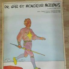 Carteles: CARTEL DR. GIR ET MONSIEUR MOEBIUS JEAN GIRAUD 1983. Lote 103704791