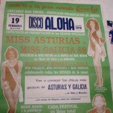 Carteles: CARTEL SALA DE FIESTAS ALOHA, TAPIA. MISS ASTURIAS Y MISS GALICIA 88.. Lote 103751099