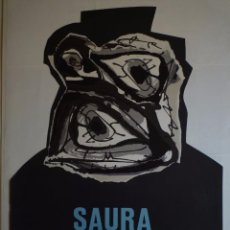 Carteles: ANTONIO SAURA. GALERIA MAEGHT. BARCELONA. 1984-1985. Lote 105115311