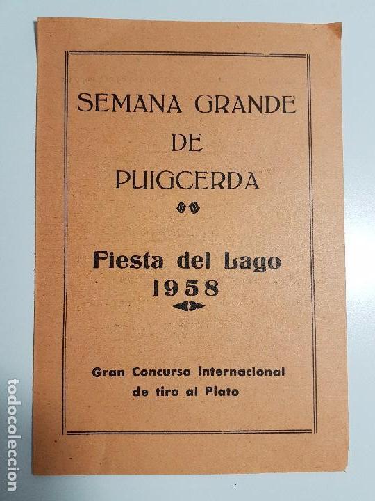 FOLLETO SEMANA GRANDE DE PUIGCERDÀ ( 1958 ) CONCURSO TIRO AL PLATO (Coleccionismo - Carteles Gran Formato - Carteles Varios)