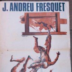 Carteles: CARTEL J. ANDREU FRESQUET, MATISSE GALERIA. 75,5X54CM. Lote 108236791