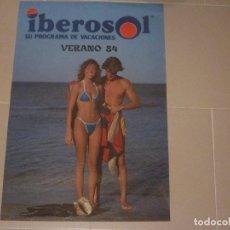 Carteles: POSTER CARTEL PUBLICITARIO IBEROSOL 1984. Lote 110129327