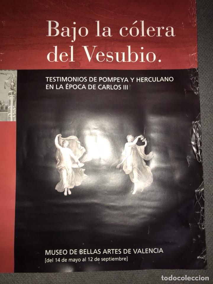 Carteles: Cartel. BAJO LA COLERA DEL VESUBIO. Exposición Valencia (a.2004) - Foto 2 - 111719774