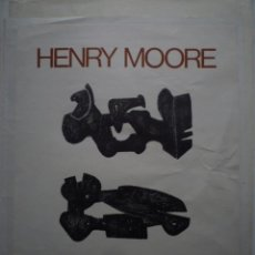 Carteles: HENRY MOORE. L'OUVRE GRAVÉ. RÉTROSPECTIVE 1931-1972. GALERIE CRAMER. GENÈVE. 1974. Lote 114567891