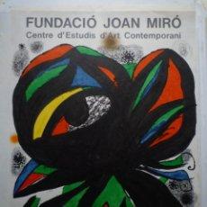 Carteles: JOAN MIRÓ. EXPOSICIÓN DE APERTURA. FUNDACIÓ JOAN MIRÓ. BARCELONA. 1975. Lote 114718251