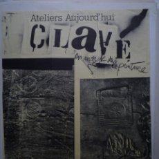 Carteles: ANTONI CLAVÉ. CENTRE GEORGES POMPIDOU. MUSÉE NATIONAL D'ART MODERNE. PARIS. 1978. Lote 114725515