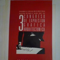 Carteles: 3 CONGRESO DE EXPRESIÓN GRÁFICA ARQUITECTÓNICA. VALENCIA. 1990. Lote 115318519