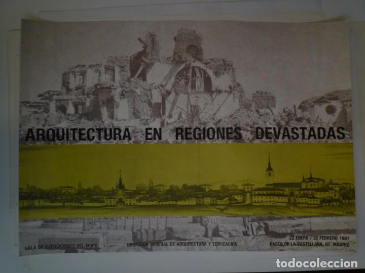 ARQUITECTURA EN REGIONES DEVASTADAS. SALA EXPOSICIONES DEL MOPU. MADRID. 1986 (Coleccionismo - Carteles Gran Formato - Carteles Varios)
