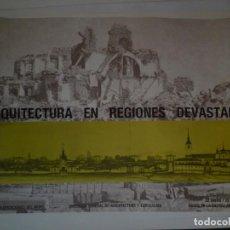 Carteles: ARQUITECTURA EN REGIONES DEVASTADAS. SALA EXPOSICIONES DEL MOPU. MADRID. 1986. Lote 115319295
