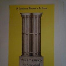 Carteles: IDEAS Y DISEÑO. LA ARQUITECTURA. MOPU. MADRID. 1986. Lote 115319667