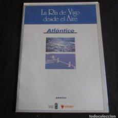 Carteles: LA RIA DE VIGO DESDE EL AIRE,ATLANTICO, 17 LAMINAS, A LUBION. Lote 116729083