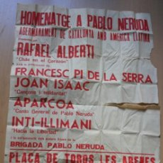 Carteles: CARTEL HOMENATGE A PABLO NERUDA - BARCELONA - 13 DE MAYO DE 1977 RAFAEL ALBERTI - CHILE. Lote 117106115