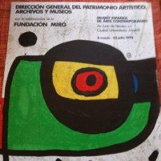 Cartazes: MIRO-FUNDACION MIRO,PINTURA 1978-ORIGINAL. Lote 117125755