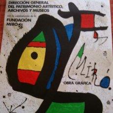 Cartazes: MIRO-FUNDACION MIRO,PINTURA OBRA GRAFICA 1978-ORIGINAL. Lote 117125891
