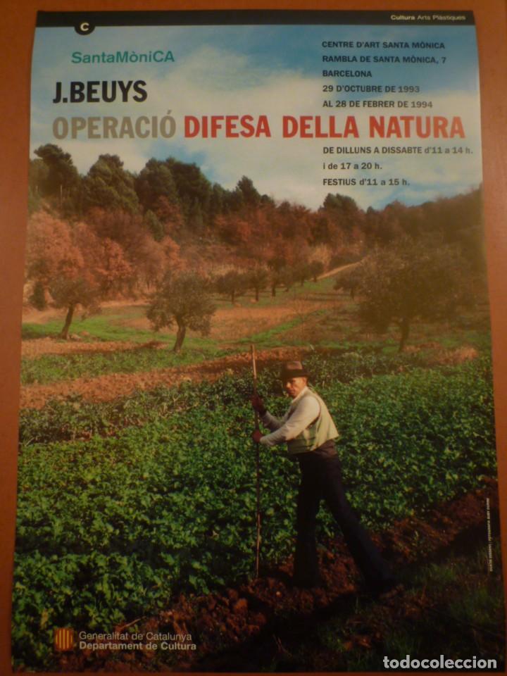 JOSEPH BEUYS. OPERACIÓ DIFESA DE LA NATURA. CENTRE D'ART SANTA MÒNICA. BCN. (Coleccionismo - Carteles Gran Formato - Carteles Varios)
