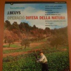 Carteles: JOSEPH BEUYS. OPERACIÓ DIFESA DE LA NATURA. CENTRE D'ART SANTA MÒNICA. BCN.. Lote 120171575