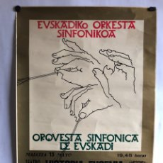 Carteles: ORQUESTA SINFÓNICA DE EUSKADI. CARTEL ORIGINAL RECITAL TEATRO VICTORIA EUGENIA 13/5/1983. 47 X 68 CM. Lote 120719707