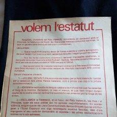Plakate - Cartel VOLEM L'ESTATUT. PAÍS VALENCIÀ. - 121292779