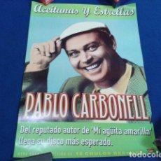 Carteles: POSTER CARTEL 42 X 30 CM PROMOCIONAL 18 CHULOS RECORDS ( PABLO CARBONELL - ACEITUNAS Y ESTRELLAS ) . Lote 122104439