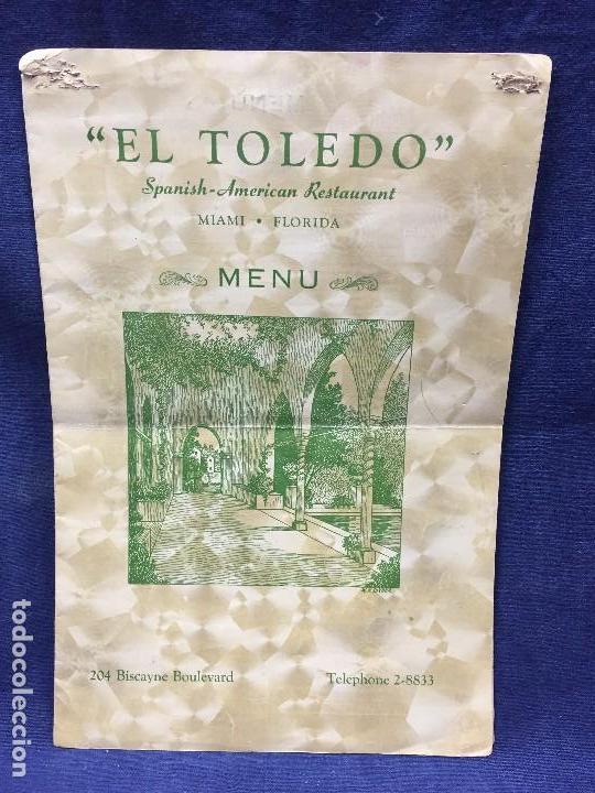 MENU RESTAURANTE EL TOLEDO SPANISH AMERICAN MIAMI FLORIDA AÑOS 50 30,5X20,5CMS (Coleccionismo - Carteles Gran Formato - Carteles Varios)