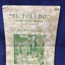 Carteles: MENU RESTAURANTE EL TOLEDO SPANISH AMERICAN MIAMI FLORIDA AÑOS 50 30,5X20,5CMS. Lote 122215599