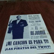 Carteles: CARTEL FOLLETO FLAMENCO LA LANTEJUELA SEVILLA IDEAL CINEMA EL MEJORANO 1964 LEER. Lote 124425887