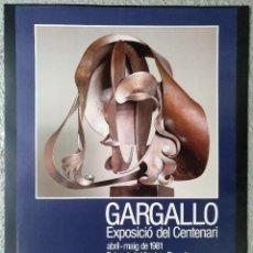 Carteles: CARTEL GARGALLO EXPOSICIO CENTENARI ABRIL-MAIG 1981 PALAU DE LA VIRREINA BARCELONA. Lote 124719151