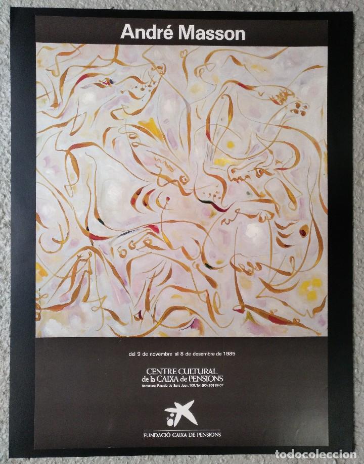 CARTEL ANDRE MASSON NOVIEMBRE DICIEMBRE 1985 CENTRE CULTURAL LA CAIXA BARCELONA (Coleccionismo - Carteles Gran Formato - Carteles Varios)