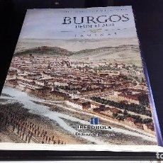 Carteles: CARPETA CON 45 LAMINAS DE VISTAS DESDE EL AIRE DE BURGOS Y PROVINCIA... Lote 125131439