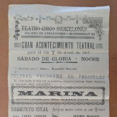 Carteles: CARTEL TEATRO CIRCO BARCELONES OPERA ESPAÑOLA MARINA 1917 19,5 X 37 CM (APROX). Lote 125381467