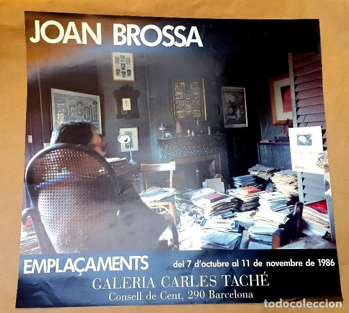 JOAN BROSSA - EMPLAÇAMENTS - 1986 (Coleccionismo - Carteles Gran Formato - Carteles Varios)