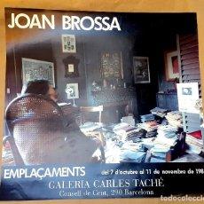 Carteles: JOAN BROSSA - EMPLAÇAMENTS - 1986. Lote 125689415