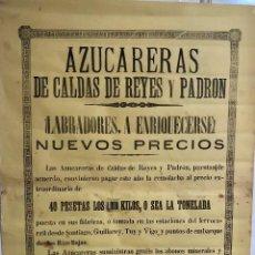 Carteles: AZUCARERAS CALDAS DE REYES Y PADRON. GALICIA. ¡LABRADORES A ENRIQUECERSE!. CARTEL 64X44 CM. AÑO 1901. Lote 145002176