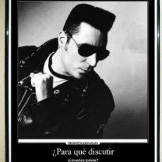 Affissi: POSTER DE - LOQUILLO - CON LEYENDA-PARA QUE DISCUTIR SI PUEDES PELEAR - 40X32CMS. Lote 128935451
