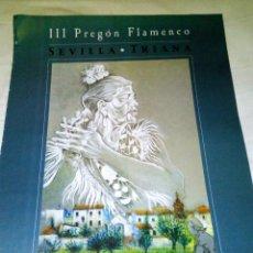 Carteles: VENDO CARTEL 3º PREGÓN FLAMENCO SEVILLA - TRIANA (TERTULIA FLAMENCA - CANTES AL AIRE). Lote 135828303