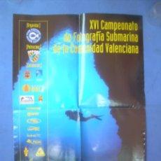 Carteles: CARTEL XVI CAMPEONATO DE FOTOGRAFÍA SUBMARINA DE LA COMUNIDAD VALENCIANA. BENIDORM 2002. Lote 132810202