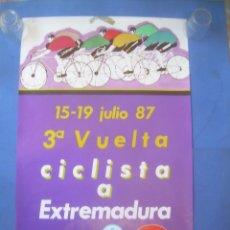 Carteles: CARTEL 3ª VUELTA CICLISTA A EXTREMADURA 1987. Lote 132958070