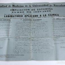 Carteles: CARTEL AMPLIACIÓN DE ESTUDIOS, 1927 - 1928, FACULTAD DE MEDICINA DE BARCELONA. 69X50CM. Lote 133305134