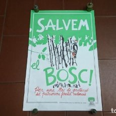 Plakate - CARTEL SALVEM EL BOSC!, VALENCIA. - 133569030