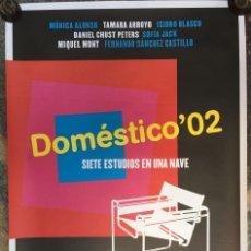 Carteles: CARTEL DOMÉSTICO'02- SIETE ESTUDIOS EN UNA NAVE. Lote 133980246