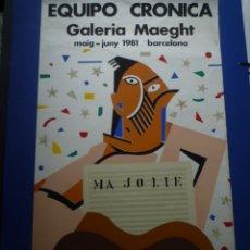 Carteles: EQUIPO CRÓNICA. MA JOLIE (MI NIÑA BONITA). GALERIA MAEGHT. 1981. Lote 134027322