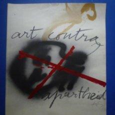 Carteles: ANTONI TÀPIES. ART CONTRA APARTHEID. PALAU ROBERT. 1985. Lote 134109142