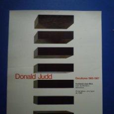 Carteles: DONALD JUDD. ESCULTURES 1965-1987. FUNDACIÓ JOAN MIRÓ. 1988. Lote 134115122