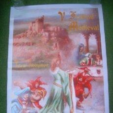 Carteles: CARTEL V FESTIVAL MEDIEVAL VILLA DE ALBURQUERQUE 1998 (BADAJOZ). 44,5X63,5 CM.. Lote 135613262
