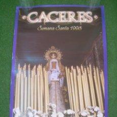 Carteles: CARTEL CÁCERES SEMANA SANTA 1998. 40X62,5 CM. Lote 137218302
